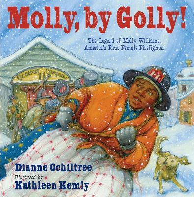Molly, by Golly! by Dianne Ochiltree