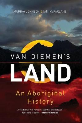 Van Diemen's Land by Murray Johnson