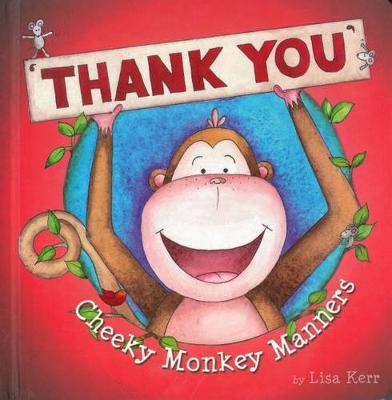 Cheeky Monkey Manners: Thank You book