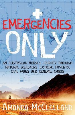 Emergencies Only by Amanda McClelland