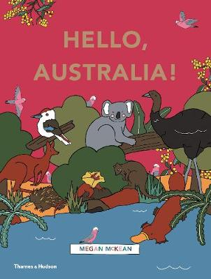 Hello, Australia! by Megan McKean