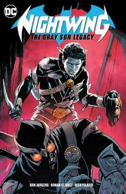 Nightwing Volume 1: The Gray Son Legacy by Dan Jurgens