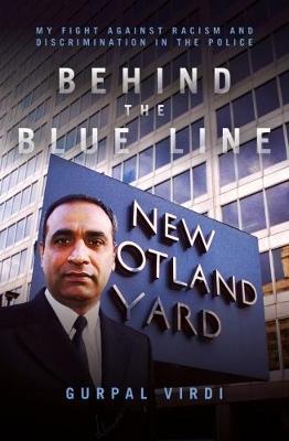 Behind the Blue Line by Gurpal Singh