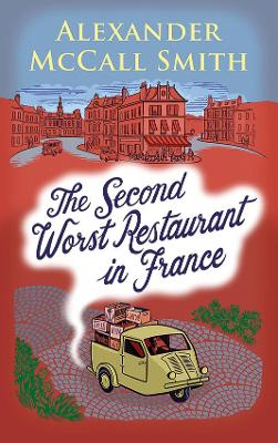 The Second Worst Restaurant in France by Alexander McCall Smith