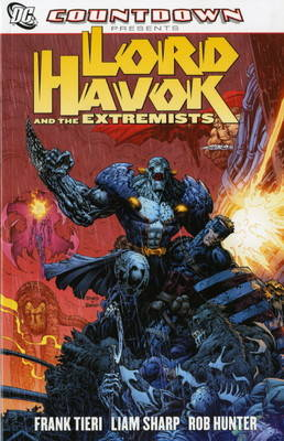 Countdown Presents Lord Havok & the Extremists Lord Havok and the Extremists by Frank Tieri
