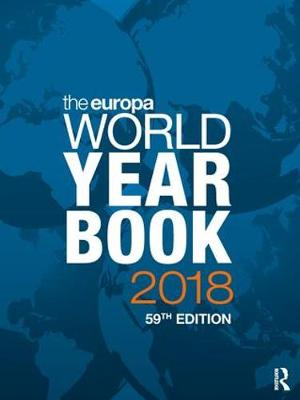 Europa World Year Book 2018 by Europa Publications