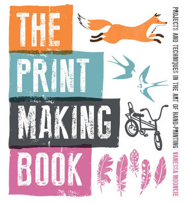 Print Making Book by Vanessa Mooncie