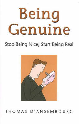Being Genuine by Thomas D'Ansembourg