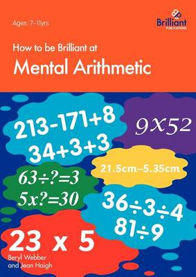 How to be Brilliant at Mental Arithmetic by Beryl Webber