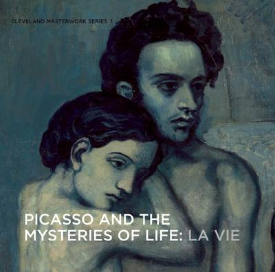Picasso and the Mysteries of Life by William H. Robinson
