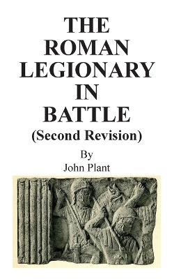 Roman Legionary in Battle (Second Revision) by John Plant