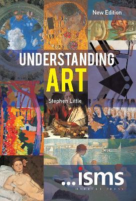 Understanding Art New Edition by Stephen Little