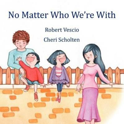 No Matter Who We're with book