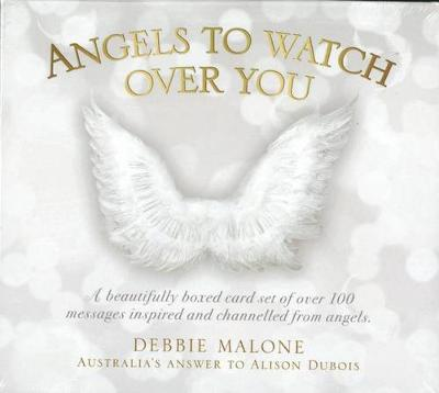 Angels to Watch Over You by Debbie Malone