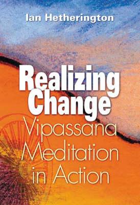 Realizing Change by Ian Hetherington