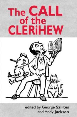 The Call of the Clerihew by George Szirtes
