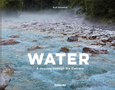 Water: A Journey Through the Element book