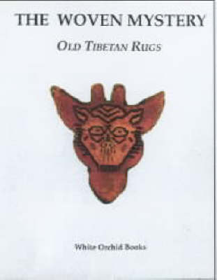 Woven Mystery, The: Old Tibetan Rugs by John Page