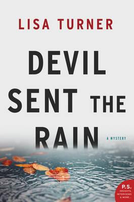 Devil Sent the Rain book