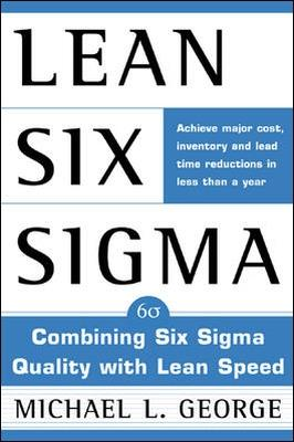 Lean Six Sigma by Michael L. George