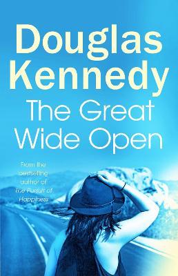 The Great Wide Open by Douglas Kennedy