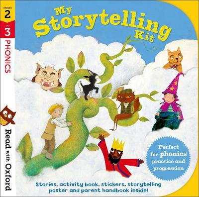 Read with Oxford: Stages 2-3: Phonics: My Storytelling Kit by Nikki Gamble