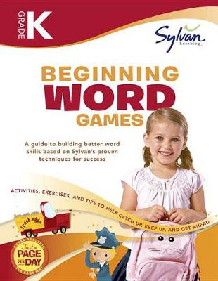 Kindergarten Beginning Word Games by Sylvan Learning