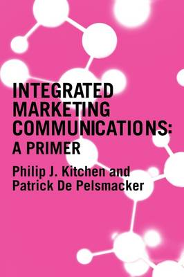 Primer for Integrated Marketing Communications book