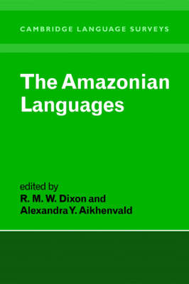 Amazonian Languages by R. M. W. Dixon