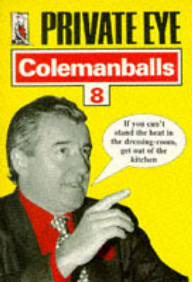 """Private Eye's"" Colemanballs  No. 8 by Barry Fantoni"