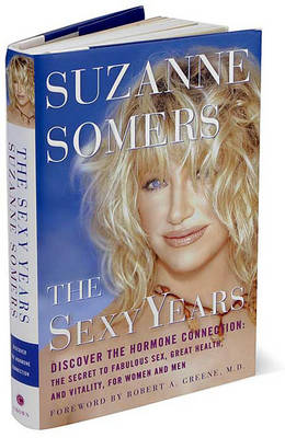 The Sexy Years, the by Suzanne Somers
