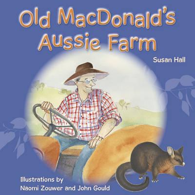 Old MacDonald's Aussie Farm by Susan Hall