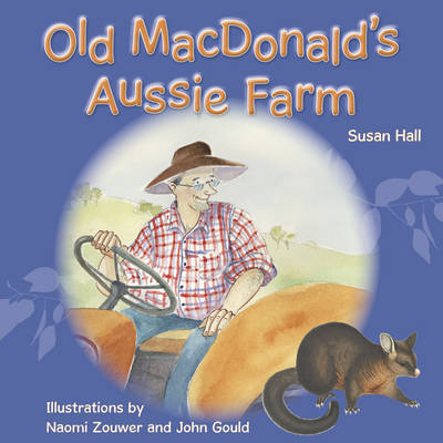 Old MacDonald's Aussie Farm by Susan Hall
