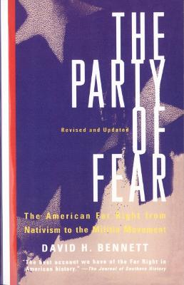 The Party of Fear by David Harry Bennett