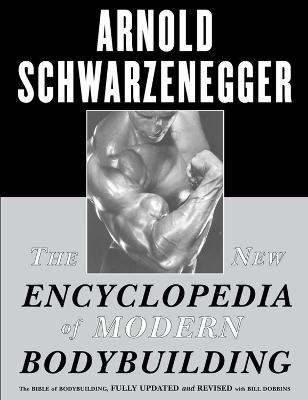 New Encyclopedia of Modern Bodybuilding book