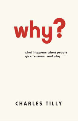 Why? by Charles Tilly