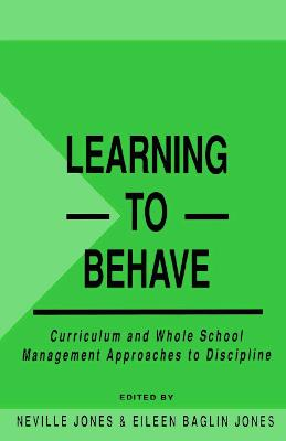 Learning to Behave by Neville Jones