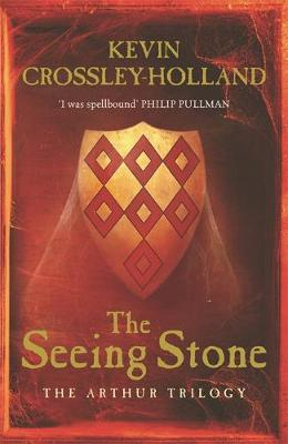 Seeing Stone by Kevin Crossley-Holland
