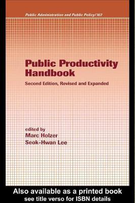 Public Productivity Handbook by Marc Holzer