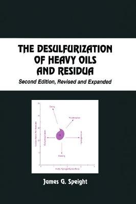 Desulfurization of Heavy Oils and Residua book