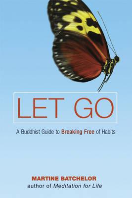 Let Go by Martine Batchelor