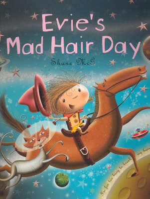 Evies Mad Hair Day by Shane McG