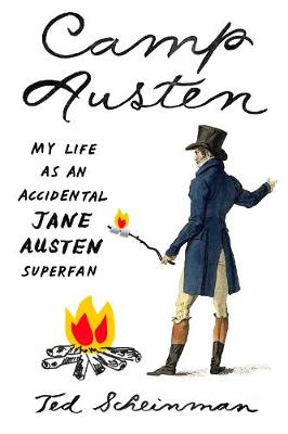 Camp Austen by Ted Scheinman