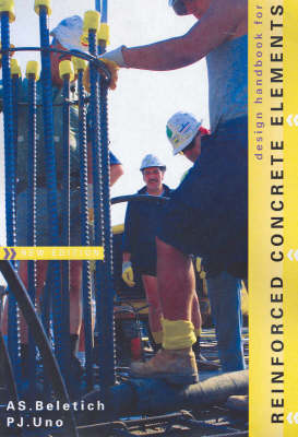 Design Handbook for Reinforced Concrete Elements by A.S. Beletich
