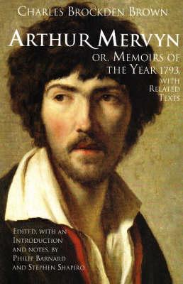 Arthur Mervyn; or, Memoirs of the Year 1793 book