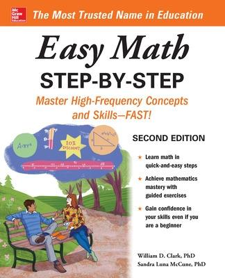 Easy Math Step-by-Step, Second Edition by William Clark