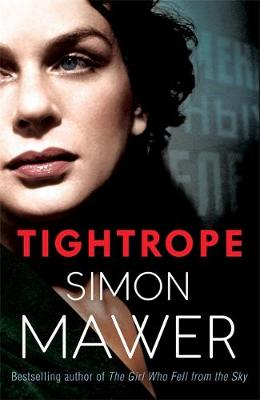 Tightrope by Simon Mawer