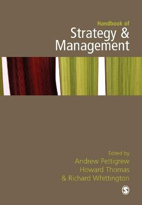 Handbook of Strategy and Management by Andrew M. Pettigrew