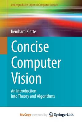 Concise Computer Vision by Reinhard Klette