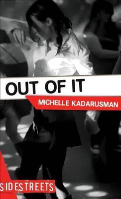 Out of It by Michelle Kadarusman